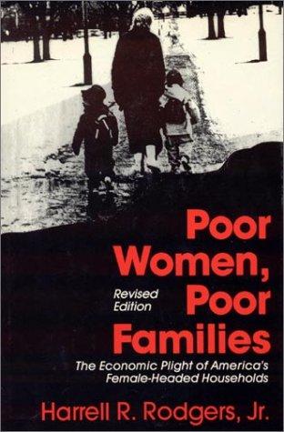 9780873325943: Poor Women, Poor Children: The Economic Plight of America's Female-headed Households