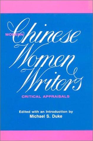 9780873326230: Modern Chinese Women Writers: Critical Appraisals