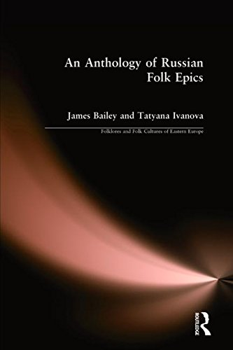 9780873326407: An Anthology of Russian Folk Epics (Folklores and Folk Cultures of Eastern Europe)