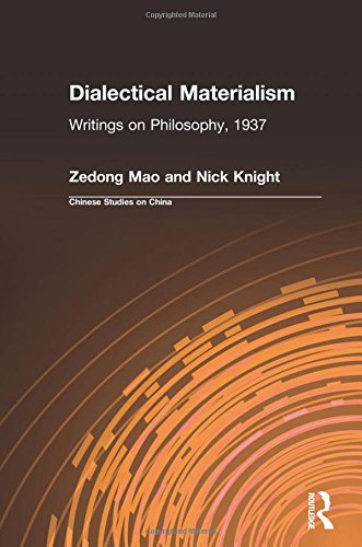 9780873326827: Dialectical Materialism: Writings on Philosophy, 1937 (Chinese Studies on China)