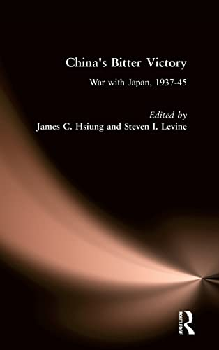 9780873327084: China's Bitter Victory: War with Japan, 1937-45 (Studies on Modern China)
