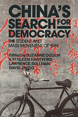China's Search for Democracy: The Students and: Ogden, Suzanne, Hartford,