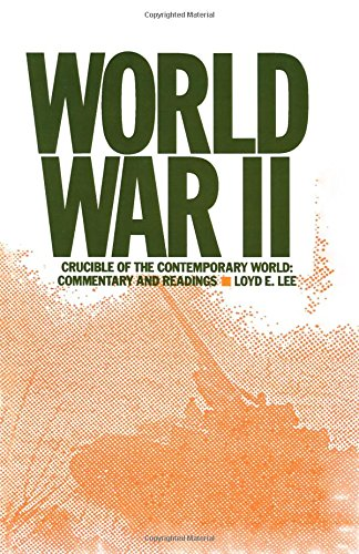 9780873327312: World War Two: Crucible of the Contemporary World - Commentary and Readings