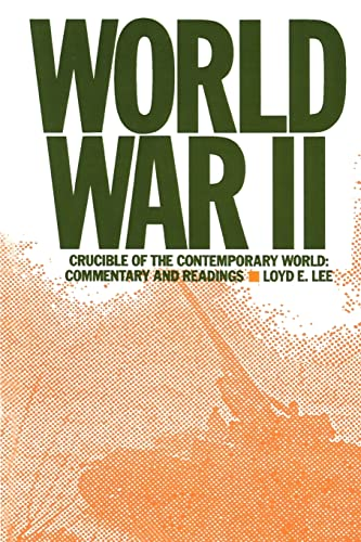9780873327329: World War Two: Crucible of the Contemporary World - Commentary and Readings