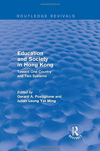 9780873327435: Education and Society in Hong Kong: Toward One Country and Two Systems (Hong Kong Becoming China : The Transition to 1997)
