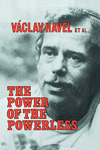 9780873327619: The Power of the Powerless: Citizens Against the State in Central Eastern Europe