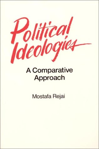 9780873328074: Political Ideologies: A Comparative Approach
