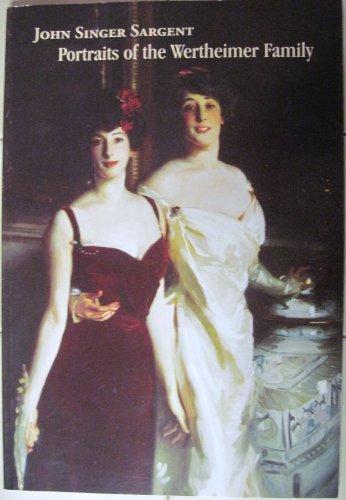 John Singer Sargent: Portraits of Wertheimer Family (0873340779) by John Singer Sargent; Norman L. Kleebatt; N. Y. Jewish Museum (New York)