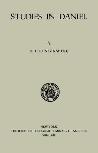 Studies in Daniel: Louis H. Ginsberg