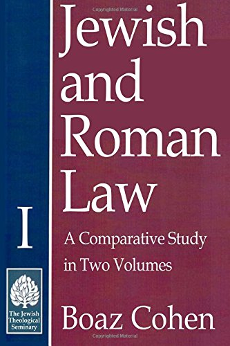 9780873341691: Jewish and Roman Law: Comparative Study in Two Volumes (Volume I)