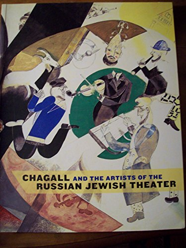 9780873342025: Chagall and the Artists of the Russian Jewish Theater