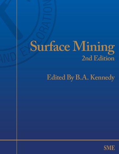 Surface Mining 2nd Edition: B. A.Kennedy, (Editor)