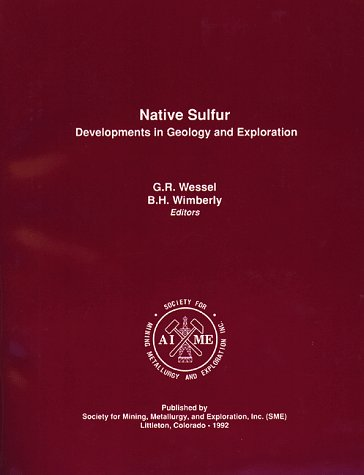 9780873351133: Native Sulfur: Developments in Geology and Exploration