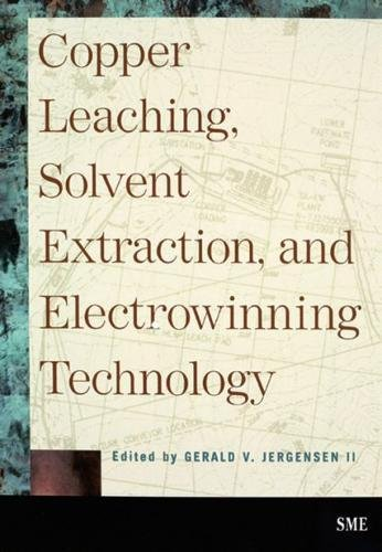 9780873351836: Copper Leaching, Solvent Extraction, and Electrowinning Technology
