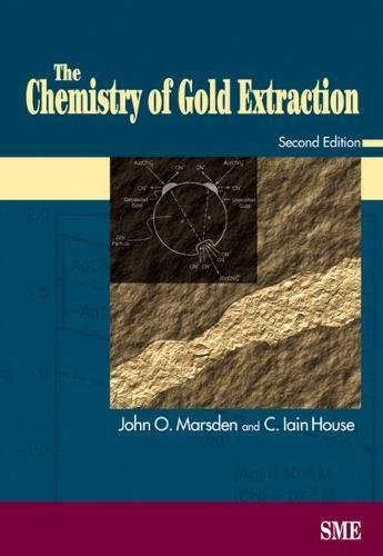 9780873352406: The Chemistry of Gold Extraction, Second Edition
