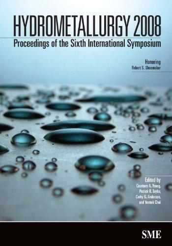 9780873352666: Hydrometallurgy 2008: Proceedings of the Sixth International Symposium