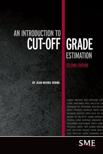 9780873353939: An Introduction to Cut-Off Grade Estimation, Second Edition