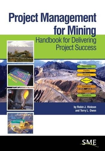 9780873354035: Project Management for Mining: Handbook for Delivering Project Success