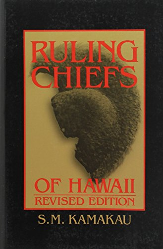 Ruling Chiefs of Hawaii: Samuel Manaiakalani Kamakau