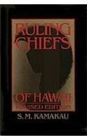 Ruling Chiefs of Hawaii Revised Edition: S.M. Kamakau