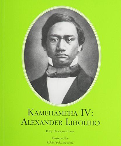 9780873360456: Kamehameha IV: Alexander Lliholiho