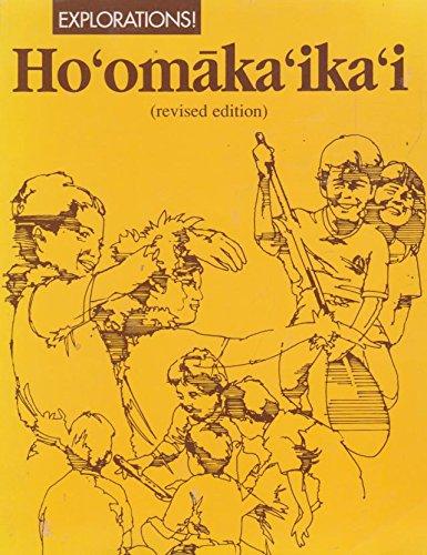Explorations! Hoomakaikai: Hoomakaikai (Editor)