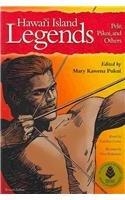 9780873362436: Hawaii Island Legends: Pele, Pikoi, and Others
