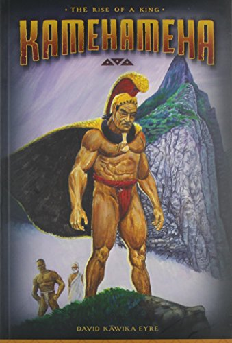 Kamehameha: The Rise of a King: Eyre, David