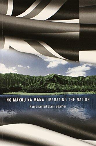 9780873363297: No Makou Ka Mana: Liberating the Nation