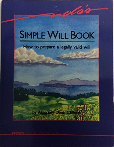 9780873370172: Nolo's Simple Will Book: How to Prepare a Legally Valid Will