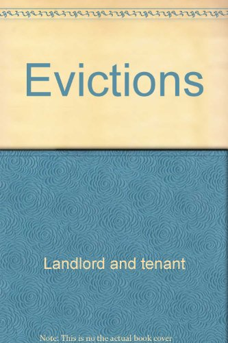 Evictions (California Landlord's Law Book:
