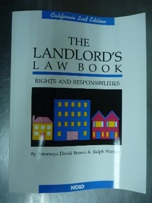 The landlord's law book (California Landlord's Law Book: Rights & Responsibilities): ...