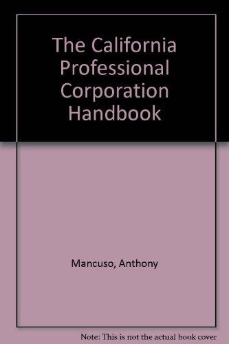 9780873371261: The California Professional Corporation Handbook ...
