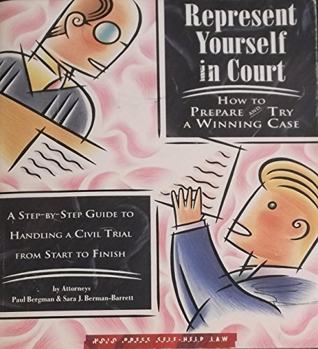 9780873372220: Represent Yourself In Court: How to Prepare and Try a Winning Case