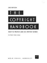 9780873372411: The Copyright Handbook: How to Protect and Use Written Works