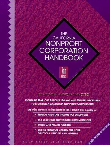 9780873373166: The California Nonprofit Corporation Handbook (7th ed)
