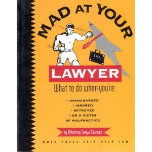 9780873373265: Mad at Your Lawyer? (Nolo Press Self-Help Law)