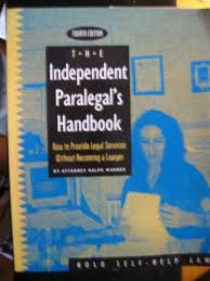 9780873373432: The Independent Paralegal's Handbook: How to Provide Legal Services Without Becoming a Lawyer (4th)