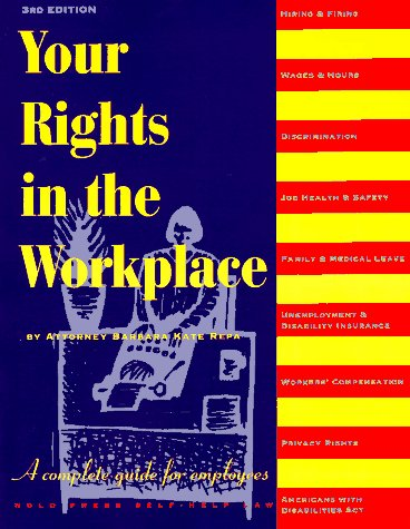 9780873373463: Your Rights in the Workplace (3rd ed)