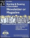 9780873373579: Starting and Running Successful Newsletter (Starting & Running a Successful Newsletter or Magazine)