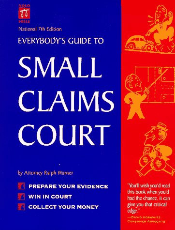 9780873374002: Everybody's Guide to Small Claims Court (EVERYBODY'S GUIDE TO SMALL CLAIMS COURT NATIONAL EDITION)