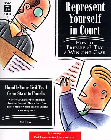 9780873374026: Represent Yourself in Court: How to Prepare and Try a Winning Case (2nd ed)