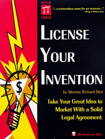 9780873374071: License Your Invention: Take Your Great Idea to Market with a Solid Legal Agreement with 3.5 Disk (Profit from Your Idea: How to Make Smart Licensing Deals)