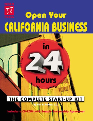 9780873374101: Open Your California Business in 24 Hours: The Complete Start-Up Kit