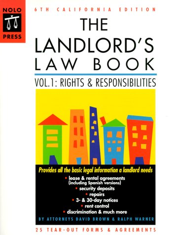 The Landlord's Law Book: California Edition (6th ed) (0873374436) by David Brown; David Wayne Brown; Ralph Warner; Ralph E. Warner; Marcia Stewart; Mary Randolph; Janet Portman