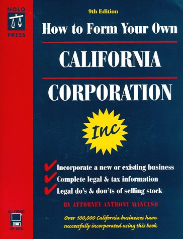 9780873374552: How to Form Your Own California Corporation with CDROM