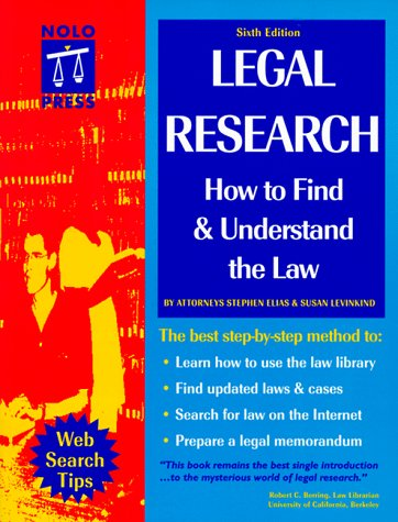 9780873374682: LEGAL RESEARCH: How to Find & Understand the Law (6th ed.)