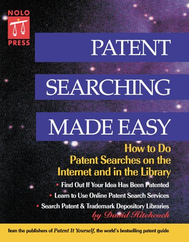 9780873374767: Patent Searching Made Easy: How to Do Patent Searches on the Internet and in the Library
