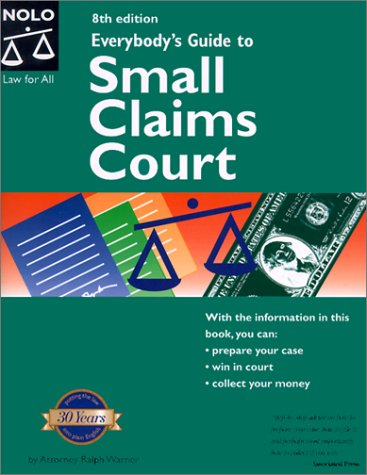 9780873374866: Everybody's Guide to Small Claims Court (National)