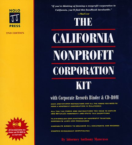 9780873374880: The California Nonprofit Corporation Kit: With Corporate Records Binder & Disk